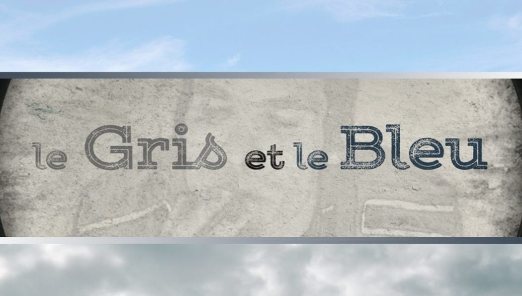 le GRIS et le BLEU – Court Métrage
