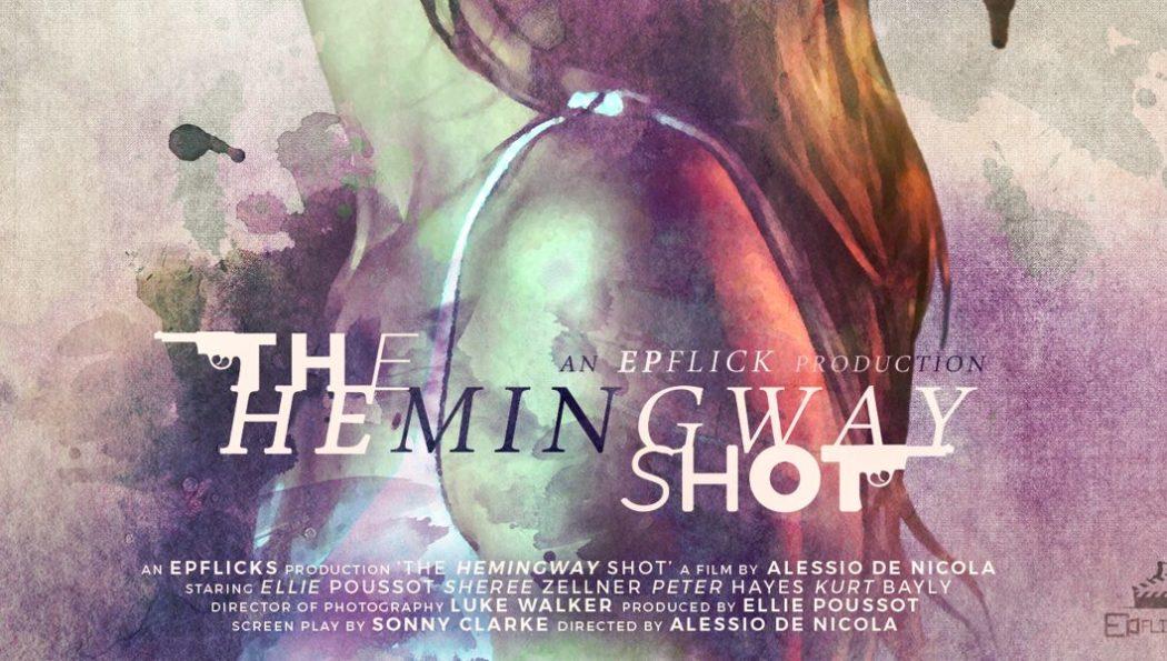 The Hemingway Shot – Court Métrage